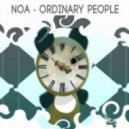 Noa - Ordinary People (Original Mix )
