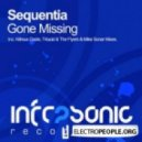 Sequentia - Gone Missing (The Flyers & Mike Sonar remix)