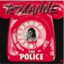 The Police  - Roxanne 2012 (Mosca Verde Moombahcore Edit)