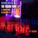Strange Rollers - Fusion Funk
