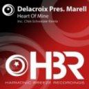 Delacroix pres. Marell - Heart Of Mine (Yves De Lacroix & Marell's Original Mix)