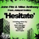 Gaspare Jon Fitz & Mike Antho feat. Abigail Bailey - Hesitate (Rob Hayes Uplifting Mix)