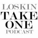 LOSKIN - Take One Podcast 002
