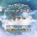 Ian Van Dahl - Castles In The Sky (The Frim Remix)