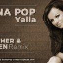 Irina Pop - Yalla (Dj Asher & Screen Rmx)