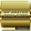 Dj Ashton - DISCO SHIT !!! (2012 promo mix)