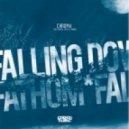 Chroma  - Falling Down (feat. LKP)