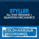 Styller - All That Remains (Basil O\'Glue Remix)