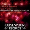 Franck Minaro - Sexy Girl (Sven Scott and Denetti Remix)