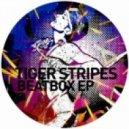 Tiger Stripes - State I'm In (Original Mix)