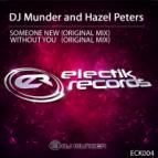 Dj Munder, Hazel Peters - Without You (Original Mix)