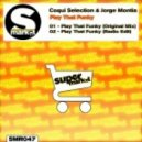 Jorge Montia, Coqui Selection - Play That Funky (Original Mix)