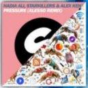 Starkillers & Alex Kenji ft. Nadia Ali vs. Diplo & Oliver Twizt - Go Pressure (Alesso vs. Peacetreaty Remix)