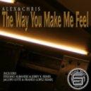 Alex & Chris - The Way You Make Me Feel (Stefano Albanese & Jerry K remix)
