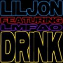Lil Jon Feat Lmfao & Chuckie - Drink Together (The Nycer Another One Remode)
