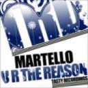 Martello - U R The Reason (Audio Jacker 2012 Remix)