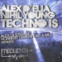 Alex D'Elia, Nihil Young - Techno Is Ft. A-N-N-A (Alex Di Stefano Remix)
