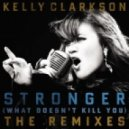 Kelly Clarkson - Stronger (What Doesn`t Kill You) (7th Heaven Club Mix)