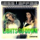Less Affair - Lights Go Down (Extended Mix)