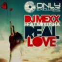 DJ Mexx feat. Mixusha - Real Love (Vocal Version)