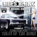 Lades Blank - Tales Of The Reign