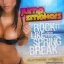 Jump Smokers ft.Pitbull - Spring Break (Radio Edit)