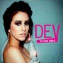 Dev - In The Dark (Dj Yury Stillman Booty Sax Mash-Up)