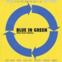 Blue In Green - Rainy Streets (Original Mix)