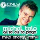 Michel Telu - Ai Se Eu Te Pego (Mike Energy Remix)