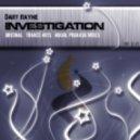 Dart Rayne - Investigation (Nikhil Prakash Remix)