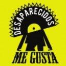 Desaparecidos - Me Gusta (Alessandro Vinai & Andrea Vinai Remix)
