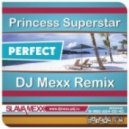 Princess Superstar - Perfect (Dj Mexx Remix 2012)
