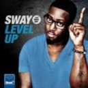 Sway - Level Up (Cahill Mix)