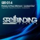 Pobsky & Paul Atkinson - Locked Out (Arcalis Remix)