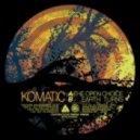Komatic - Earth Turns