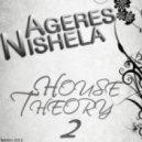 AGERES NISHELA - House Theory 2