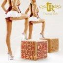 Thomas Rich - Supersexy (Original Mix)