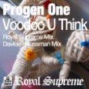 Progen One - Voodoo U Think (Royal Supreme Mix)