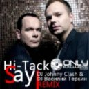 Hi Tack - Say Say Say (DJ Johnny Clash & DJ Василий Теркин remix)