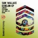 Sam Wallace - The Creak