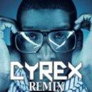 Labrinth feat. Tinie Tempah - Earthquake (Cyrex Remix)