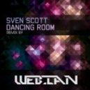 Sven Scott - Dancing Room (DJ Webian Remix)