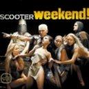 Scooter - Weekend (Funkwell & Daan\'d Remix)