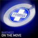 Barthezz - On The Move (Javi Slink Private Remix)