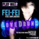 Fei Fei feat. Dom Liberati  - Love Drunk (TBMA Remix)