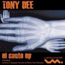 Tony Dee - El Canto (Eduardo Tuccillo & Richie Tune Remix)