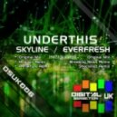 UnderThis - Skyline (Mesmer Remix)