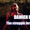 Damien Fox - The struggle for life