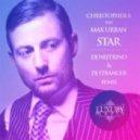 Christopher S feat Max Urban - Star (DJ Nejtrino & DJ Stranger Remix)