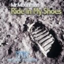 Mr. Moohman - Ride In My Shoes (Original Mix)
